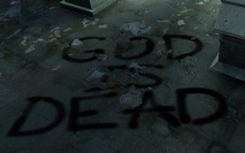 God Is Dead?